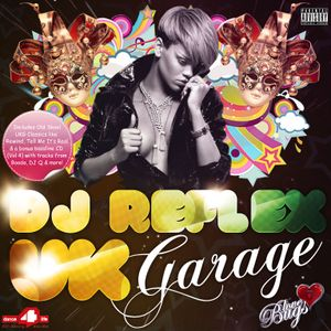 DJ Reflex - UK Garage & Bassline CD 1