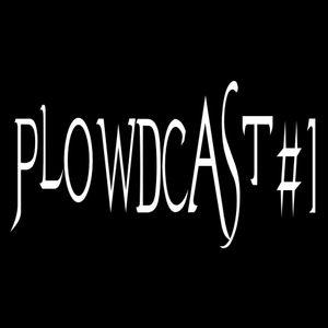 plowdcast #1
