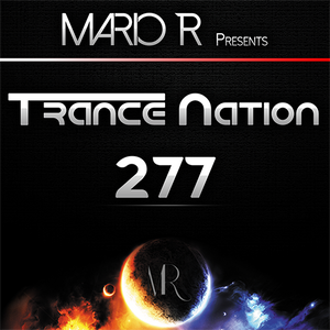 Trance Nation Ep. 277 (09.07.2017)