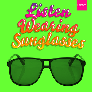 Listen Wearing Sunglasses - 003