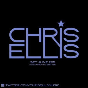 Chris Ellis - Set June 2011 (Ibiza Opening Edition)