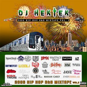 DJ Hektek - 2006 Hip Hop R&B Mixtape Vol. 2