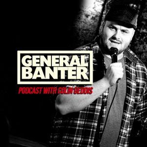 General Banter Bonus Podcast Feat: Micky Bartlett