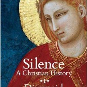 Diarmaid MacCulloch   Silence: A Christian History
