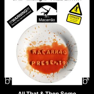 Macarrão Presents: All that and then some @ the Barrel House, Totnes - 28.07.2012