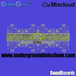 The Underground Mix Show 1
