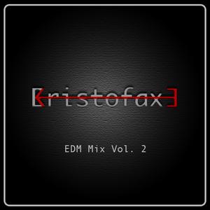 EDM Mix Vol. 2 by Kristofaxe