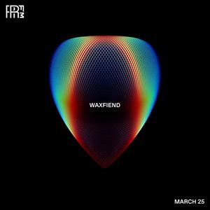 RRFM • WaxFiend • 25-03-2021
