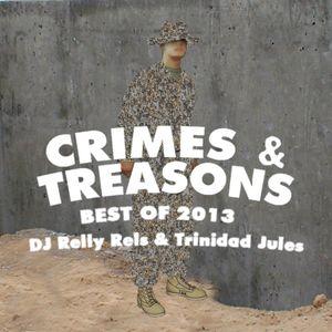 Crimes & Treasons Best Of 2013