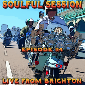 Soulful Session, Zero Radio 26.3.16 (Episode 114) LIVE From Brighton with DJ Chris Philps