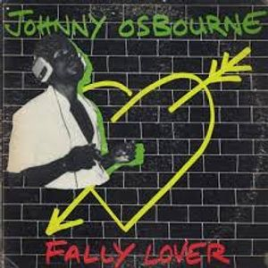 Johnny Osbourne - Fally Lover (Jah Guidance LP 1980 Jamaican press)