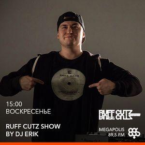 DJ Erik – Ruff Cutz @ Megapolis 89.5 Fm 18.12.2016