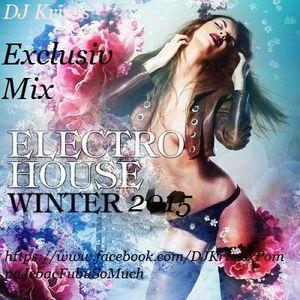 ElectroHouse 2015 Winter Edition Exlusiv DJKrisss
