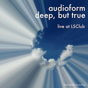 deep,but true-audio form live@LSClub AUG2012