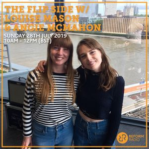 The Flip Side w/ Louise Mason & Angie McMahon and Rolling Blackouts Coastal Fever 28th July 2019