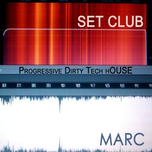 Set Club Progressive - Dirty - Tech House