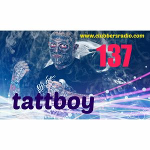 tattboy's Mix No. 137 ~ November 2013 ~ House ~ Electro ~ Club ~ Dance..!!