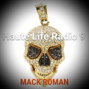 Haute Life Radio Vol. 9 - 7/29/17 #HauteLifeRadio