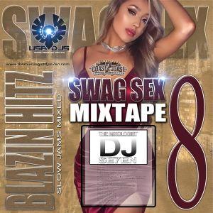 SWAG SEX 8  (SLOW JAMS MIXED 2018)