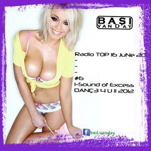 Radio TOP 16 JuNe 2012  [#6 i-Sound of Excess]
