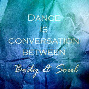 When The Soul Meets Dance