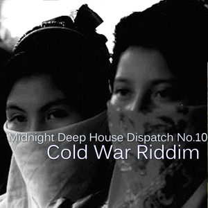 Midnight Deep House Dispatch No.10