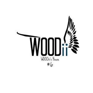 WOODii's House : Episode #006