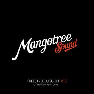 Mangotree Sound - Freestyle Jugglin 10 - Slow Wine Edition