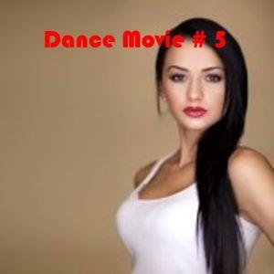 Dance Movie # 5 La dance di Movie Disco all mixed by Max