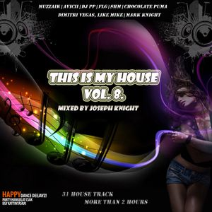 This is my House Vol.8.