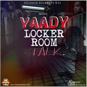 Chinese Assassin DJs - Yaady Locker Room Talk