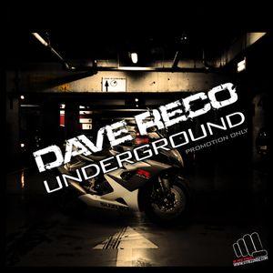 Dave Reco - Underground (Promo Set)
