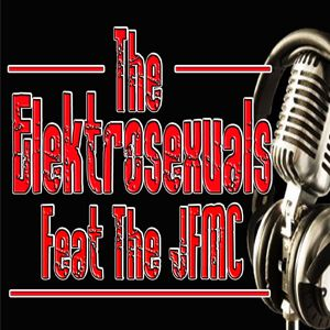 The Elektrosexuals Feat The JFMC - The Trax!