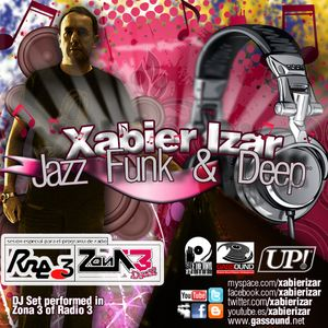 Xabier Izar - Jazz, Funk & Deep (old set of Zona 3, Radio 3 with Sonia Briz)
