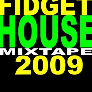 fidget mixtape 2009