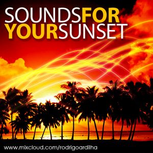 SOUNDS FOR YOUR SUNSET