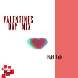 Valentines Day Mix part two