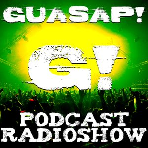 GUASAP! Podcast Radio Show #002
