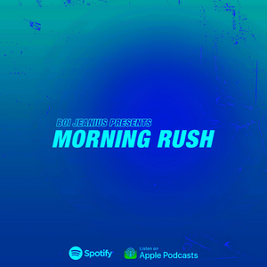 Boi Jeanius - Morning Rush (11-7-19)