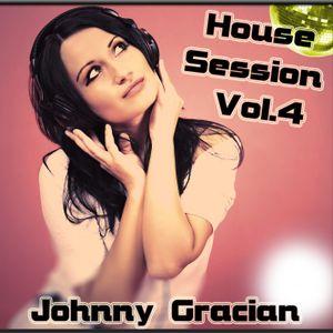 JOHNNY GRACIAN - House Session Vol.4