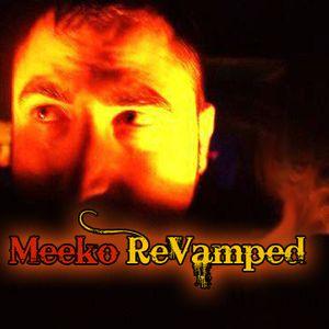 Meeko - ReVamped (3-12-11)