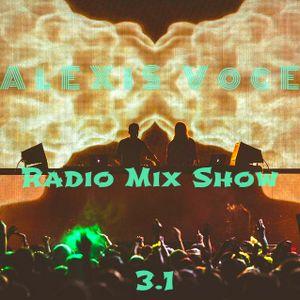 Alexis Voce Radio Mix Show 3.1
