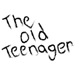 The Old Teenager Podcast #5