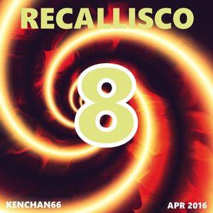 RECALLISCO 8 (EDITED)