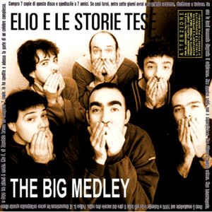 The Big Medley: Elio e le Storie Tese