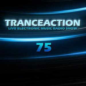 Tranceaction Episode 75