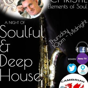 Cambrian Radio ..Elements of Soul DJ Bob Christie