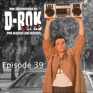D-Rok Radio Podcast 39