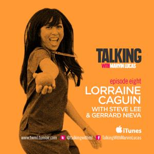Episode 8: Lorraine Caguin