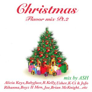 Christmas Flavor mix Pt.2